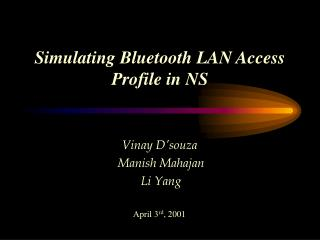 Simulating Bluetooth LAN Access Profile in NS