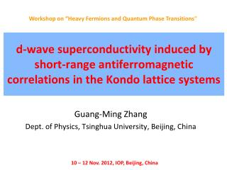 Guang-Ming Zhang Dept. of Physics, Tsinghua University, Beijing, China