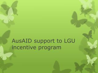 AusAID support to LGU incentive program