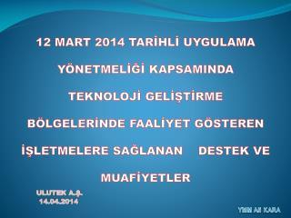 ULUTEK A.Ş.    14.04.2014