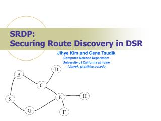 SRDP:  Securing Route Discovery in DSR
