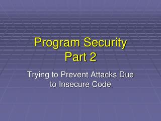 Program Security Part 2