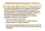 CS6223 Distributed Systems: Tutorial 3