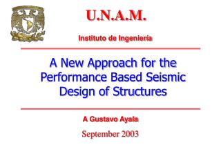 A New Approach for the Performance Based Seismic Design of Structures