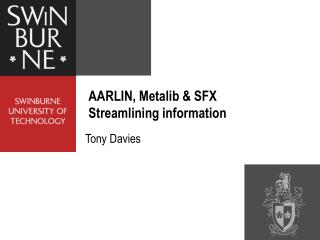 AARLIN, Metalib & SFX Streamlining information