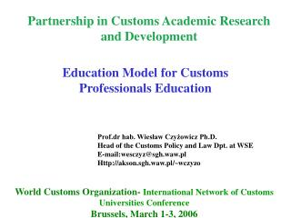 Partnership in Customs Academic Research and Development