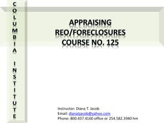 Appraising REO/Foreclosures Course No. 125