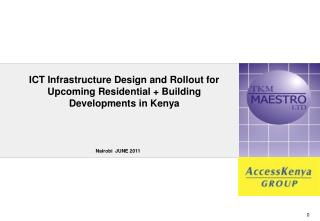 ICT Infrastructure Design and Rollout for Upcoming Residential + Building Developments in Kenya