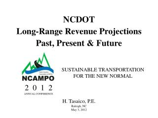 NCDOT Long-Range Revenue Projections Past, Present & Future