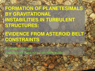 FORMATION OF PLANETESIMALS BY GRAVITATIONAL INSTABILITIES IN TURBULENT STRUCTURES: