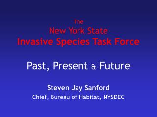 The New York State Invasive Species Task Force