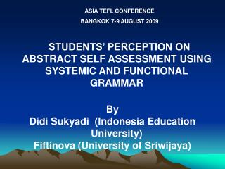 STUDENTS' PERCEPTION ON ABSTRACT SELF ASSESSMENT USING SYSTEMIC AND FUNCTIONAL GRAMMAR By