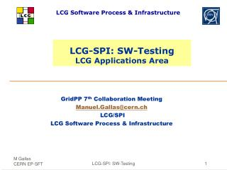 LCG-SPI: SW-Testing LCG Applications Area