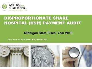Disproportionate Share Hospital (DSH) Payment Audit