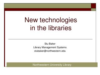 New technologies  in the libraries