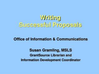 Writing Successful Proposals