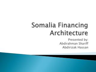Somalia Financing Architecture