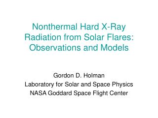 Nonthermal Hard X-Ray Radiation from Solar Flares: Observations and Models