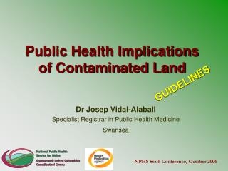 Public Health Implications of Contaminated Land