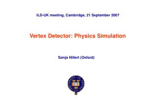 Vertex Detector: Physics Simulation