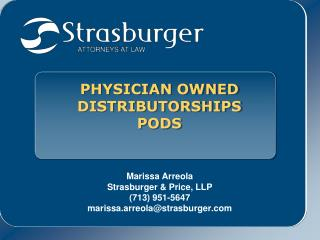PHYSICIAN OWNED  DISTRIBUTORSHIPS PODS