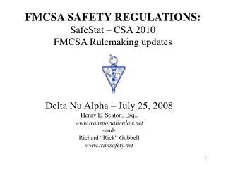 FMCSA SAFETY REGULATIONS: SafeStat – CSA 2010 FMCSA Rulemaking updates