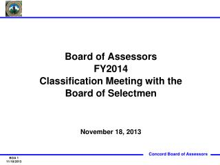 Board of Assessors FY2014 Classification Meeting with the Board of Selectmen