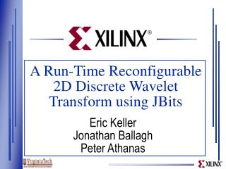 A Run-Time Reconfigurable 2D Discrete Wavelet Transform using JBits
