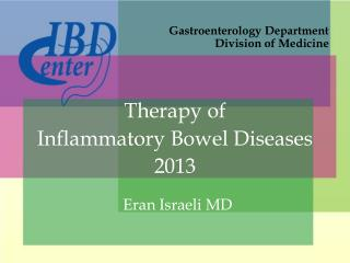 Therapy of Inflammatory Bowel Diseases 2013