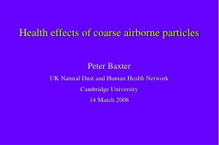 Health effects of coarse airborne particles