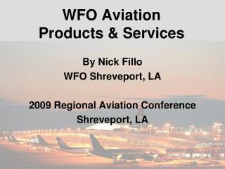 WFO Aviation  Products & Services