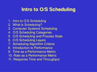 Intro to O/S Scheduling