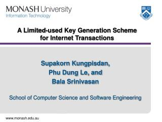 A Limited-used Key Generation Scheme  for Internet Transactions