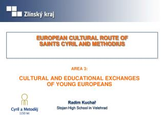 AREA  3: CULTURAL AND EDUCATIONAL EXCHANGE S  OF YOUNG EUROPEANS