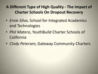 A Different Type of High Quality - The Impact of Charter Schools On Dropout Recovery