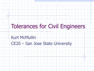 Tolerances for Civil Engineers