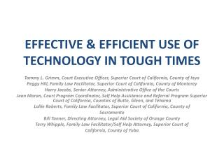 EFFECTIVE & EFFICIENT USE OF TECHNOLOGY IN TOUGH TIMES