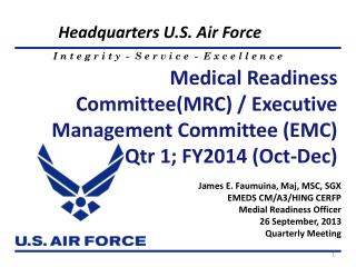Medical Readiness Committee(MRC) / Executive Management Committee (EMC) Qtr 1; FY2014 (Oct-Dec)