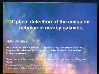 Optical detection of the emission nebulae in nearby galaxies