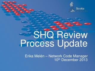 SHQ Review Process Update