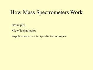 How Mass Spectrometers Work