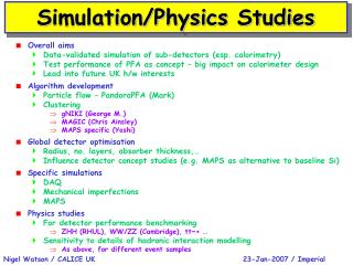 Simulation/Physics Studies