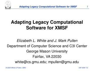 Adapting Legacy Computational Software for XMSF