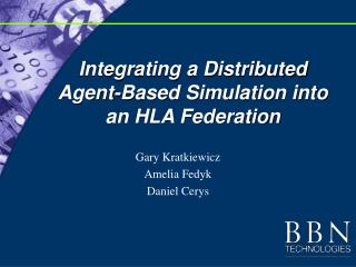 Integrating a Distributed Agent-Based Simulation into an HLA Federation
