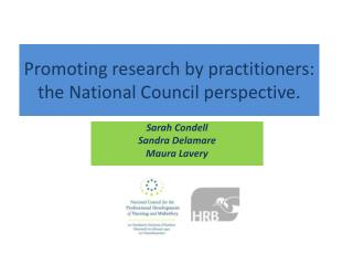 Promoting research by practitioners: the  National  Council perspective.