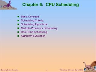 Chapter 6:  CPU Scheduling