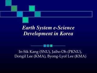 Earth System e-Science Development in Korea