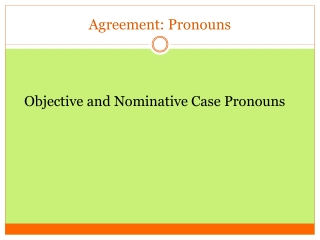 Nominative  Objective Cases