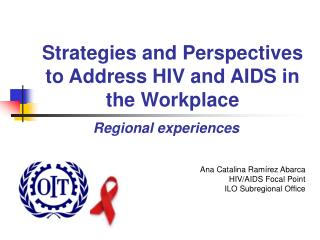 Strategies and Perspectives to Address HIV and AIDS in the Workplace