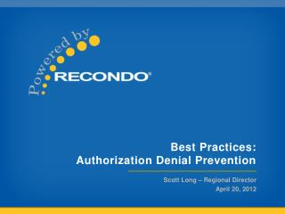 Best Practices:  Authorization Denial Prevention